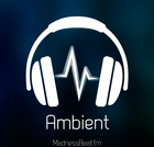 Ambient - MadnessBeat.fm
