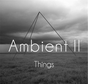 CALMRADIO.COM - AMBIENT II THINGS - Sampler
