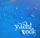 YACHT ROCK - sampler