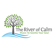 The River of Calm - Music to Soothe Your Soul