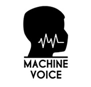 Machine Voice